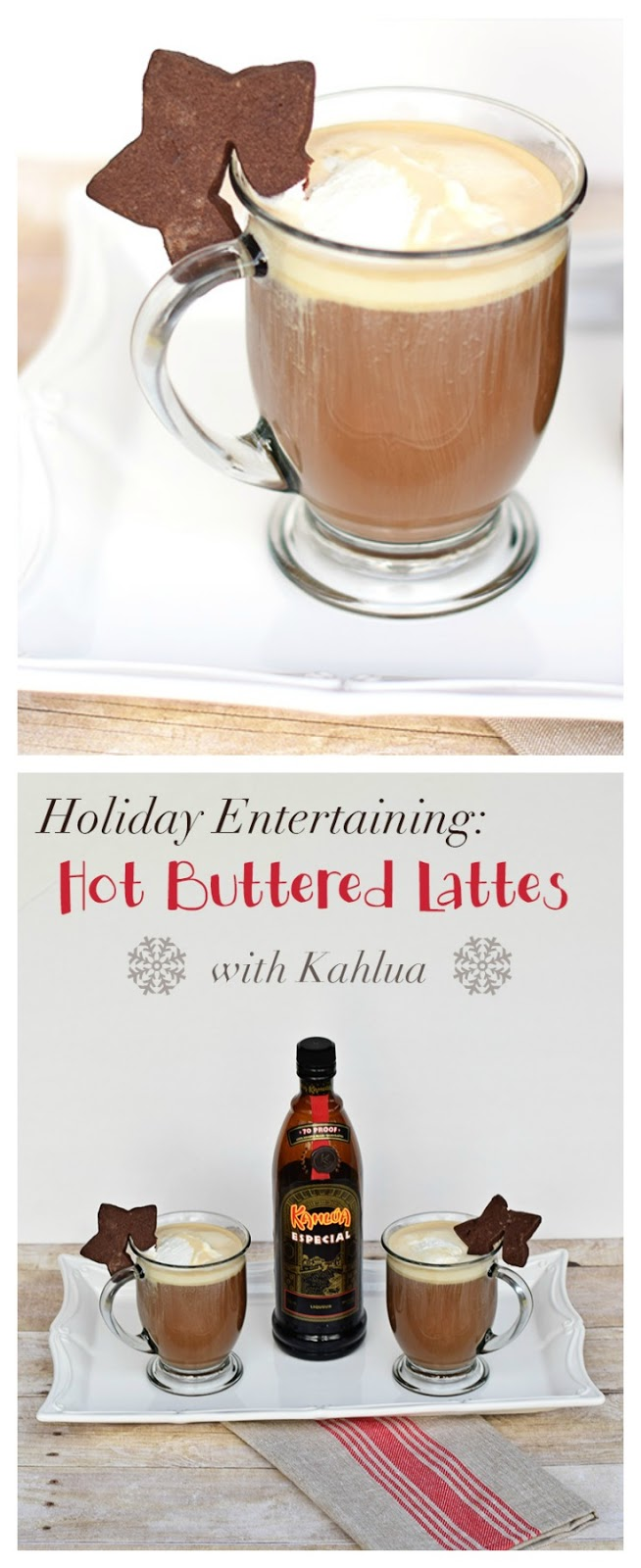 Holiday Entertaining: Hot Buttered Lattes. Need a Christmas Coffee Drink? Look no further than this Christmas Latte. A spin off of the Hot Buttered Rum, it features fresh coffee and Kahlua. Please your holiday guests with this delightful drink. Part of the Holidays Made Easy Blog Series. #HolidaysMadeEasy #kahlua #holiday #drinks #Menu Ideas