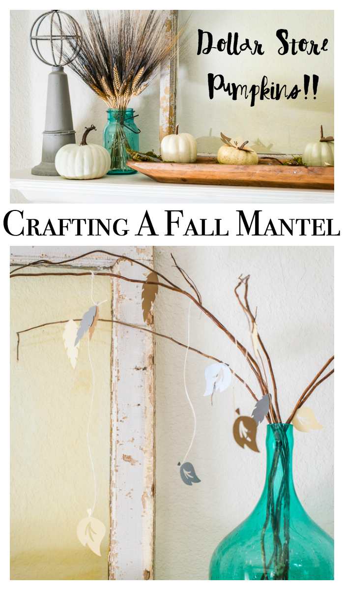 Fall Craft Ideas For A Mantel Or Any Area Of Your Home. Features Crafts Made