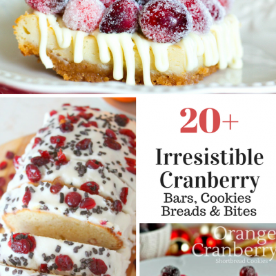 20 Favorite Cranberry Cookies, Bars, Bites, Breads, Muffins and More