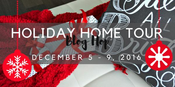 Holiday Home Tour Blog Hop 2016