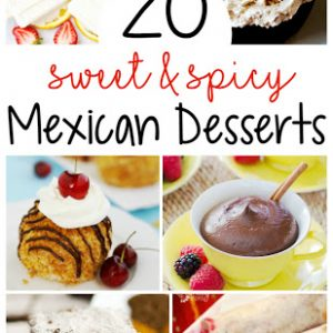 20 Mexican Desserts For Cinco De Mayo