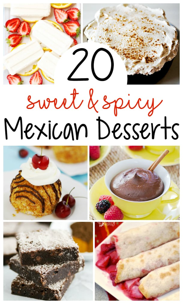 20 Mexican Desserts for Cinco de Mayo! Sweet and spicy! Perfect additions to your Cinco de Mayo menu