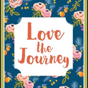 Love The Journey Printable