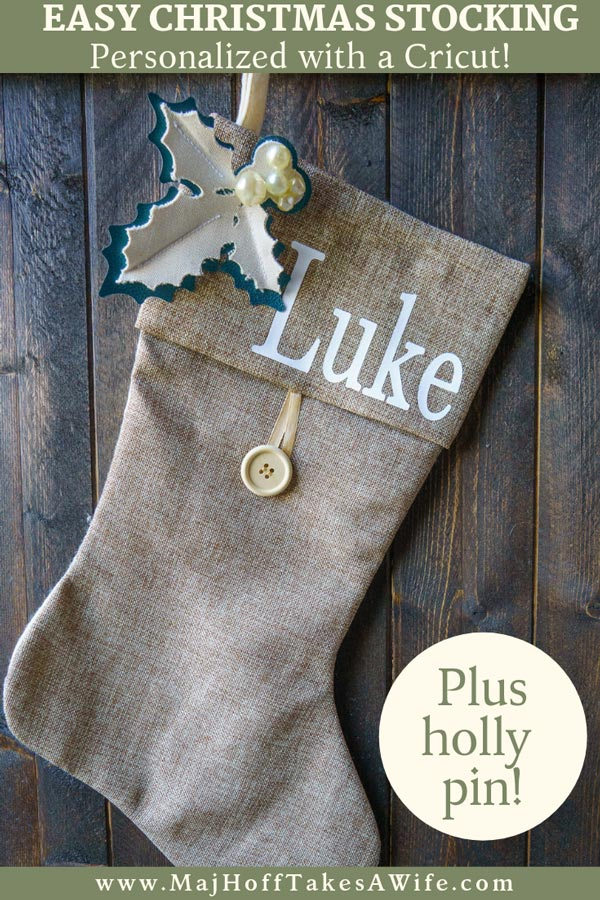 Level up a store bought stocking with homemade holly from leather and canvas on a Cricut machine. Add fonts to make it a personalized Christmas stocking! Create a removable holly Christmas pin! Easy holiday craft! #CricutHoliday #Cricutmade #Cricut