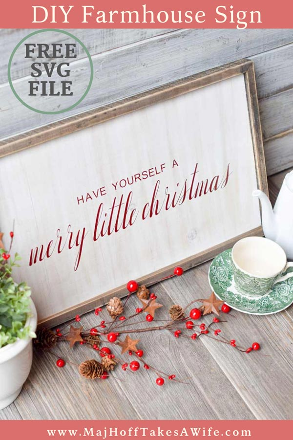 """Love the look of a rustic wood farmhouse Christmas sign? This FREE Christmas SVG makes it easy to DIY your own for that handmade look! Learn tricks to sticking vinyl on wood. Adjustable file means you can make your wooden sign large, small, short or tall or even just use for a printable. Use your Cricut or other cutting machine to cut """"have yourself a merry little christmas"""" and paint or apply the vinyl to any wooden surface for that cute country holiday look! #Christmascrafts #FREESVG #MHTAW"""